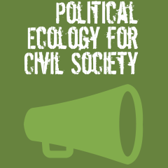 Political Ecology for civil society