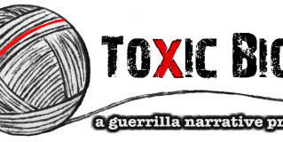 ToxicBio: a guerrilla narrative project
