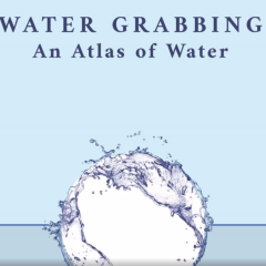 Watergrabbing– A Story of Water